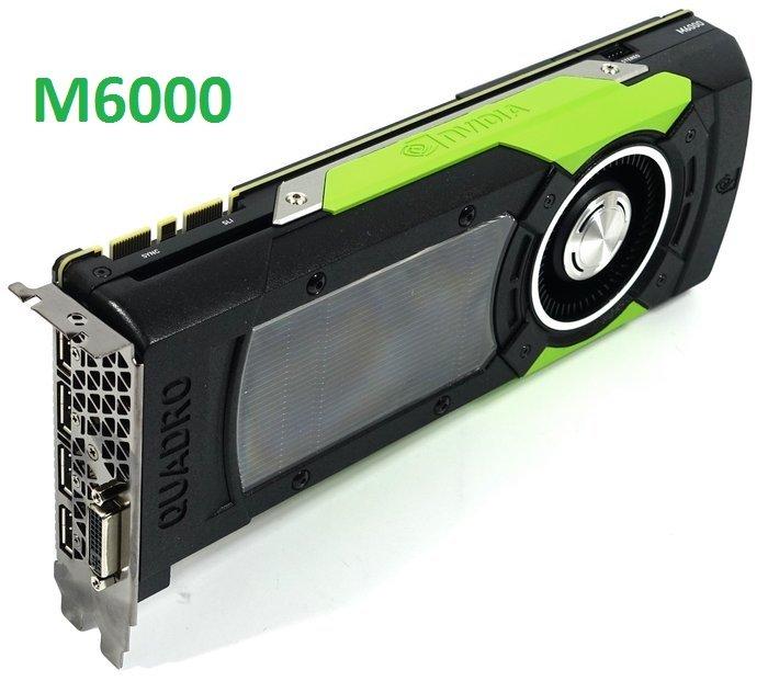 Card đồ họa NVIDIA Quadro M6000 có 2 tùy chọn 12GB và 24GB